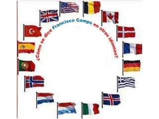 ¿Cómo se dice  Francisco  Camps en otros idiomas?