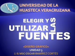 UNIVERSIDAD DE LA HUASTECA VERACRUZANA