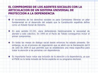 RAZONES DE CC.OO. PARA DEFENDER LA ASISTENCIA A PERSONAS EN SITUACION DE DEPENDENCIA