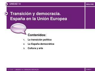 Transición y democracia.  España en la Unión Europea