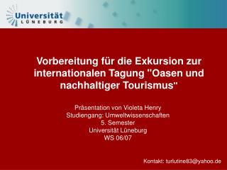 """Vorbereitung für die Exkursion zur internationalen Tagung """"Oasen und nachhaltiger Tourismus """""""