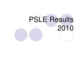 PSLE Results 2010