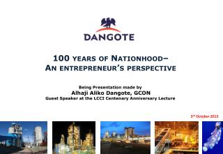 100 years of Nationhood–  An  entrepreneur's  perspective