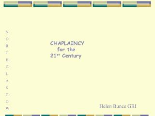 CHAPLAINCY    for the  21st Century