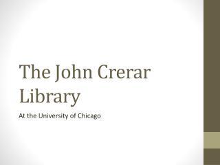 The John Crerar Library