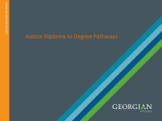 Justice Diploma to Degree Pathways