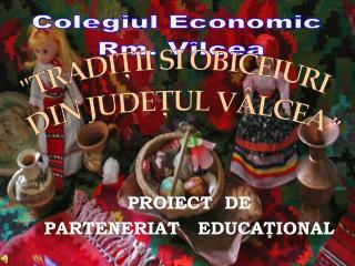 PROIECT  DE PARTENERIAT   EDUCAŢIONAL