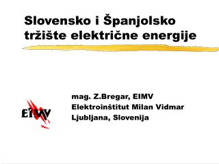 Slovensko i Španjolsko tržište električne energije