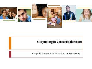Storytelling in Career Exploration