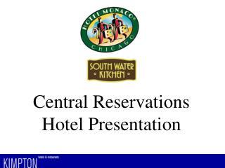 Central Reservations Hotel Presentation Hotel Images