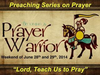 Preaching Series on Prayer