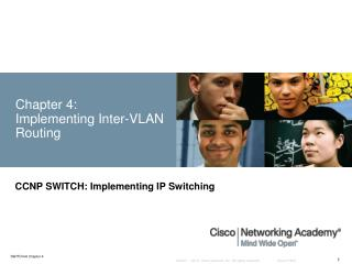 Chapter 4:  Implementing Inter-VLAN Routing
