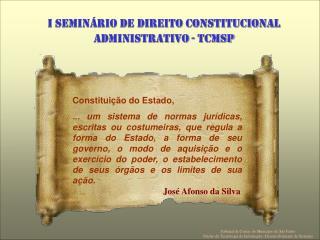 Constituição do Estado,