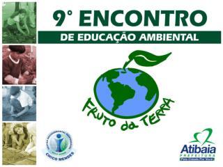 Projeto: Meio Ambiente, uma questão de Educação