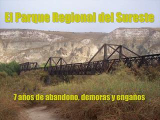 El Parque Regional del Sureste