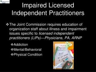 Impaired Licensed Independent Practitioners