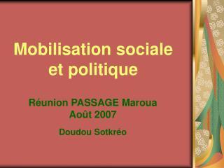 Mobilisation sociale et politique