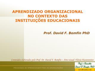 APRENDIZADO ORGANIZACIONAL  NO CONTEXTO DAS  INSTITUIÇÕES EDUCACIONAIS