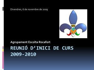 Reunió  d'inici  de  curs 2009-2010