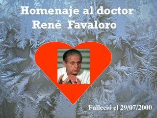 Homenaje al doctor     René  Favaloro