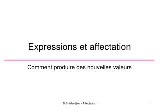 Expressions et affectation