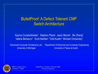 BulletProof: A Defect-Tolerant CMP Switch Architecture