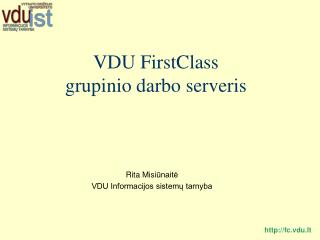 VDU FirstClass grupinio darbo  serveris