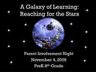 A Galaxy of Learning: Reaching for the Stars