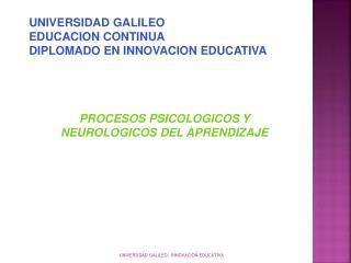 UNIVERSIDAD GALILEO EDUCACION CONTINUA DIPLOMADO EN INNOVACION EDUCATIVA