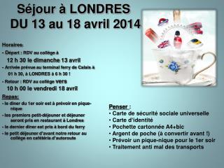 Séjour à LONDRES  DU 13 au 18 avril 2014