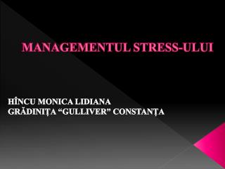 MANAGEMENTUL STRESS-ULUI