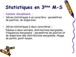 Statistiques en 3 ème  M-S
