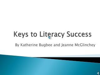 Keys to Literacy Success