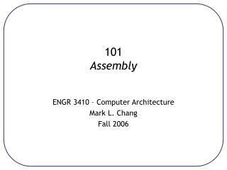 101 Assembly