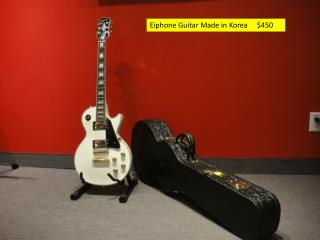Eiphone  Guitar Made in Korea     $450