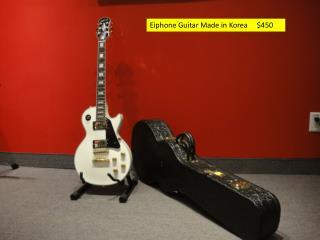 Eiphone  Guitar Made in Korea     $450