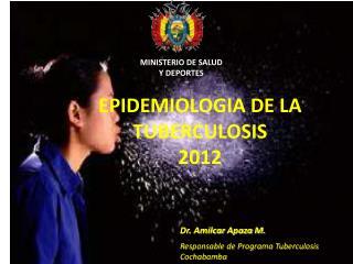 EPIDEMIOLOGIA DE LA TUBERCULOSIS 2012
