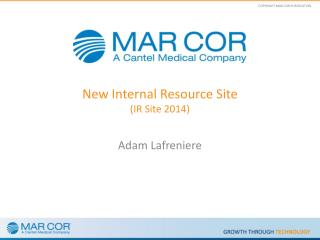 New Internal Resource Site (IR Site 2014)