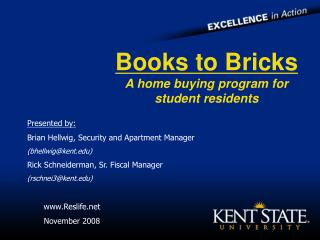 Books to Bricks A home buying program for student residents