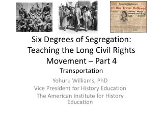 Six Degrees of Segregation:  Teaching the Long Civil Rights Movement – Part 4 Transportation
