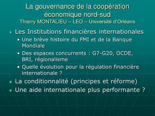Les Institutions financières internationales Une brève histoire du FMI et de la Banque Mondiale