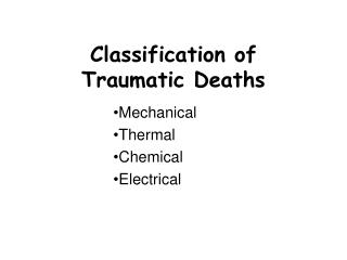 Classification of Traumatic Deaths