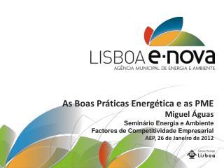 As Boas Práticas Energética e as PME