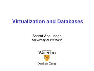 Virtualization and Databases