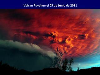 Volcan Puyehue el 05 de Junio de 2011