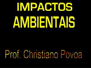 Prof. Christiano Povoa