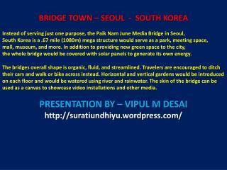 BRIDGE TOWN – SEOUL  -  SOUTH KOREA