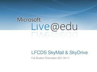 LFCDS SkyMail & SkyDrive