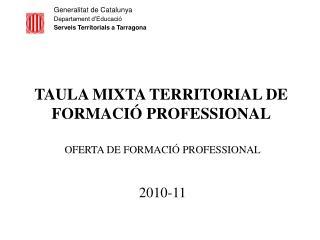 Generalitat de Catalunya Departament d'Educació  Serveis Territorials a Tarragona