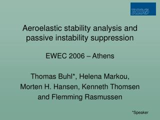 Aeroelastic stability analysis and passive instability suppression